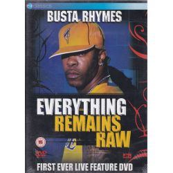 BUSTA RHYMES - EVERYTHING REMAINS RAW (1 DVD)