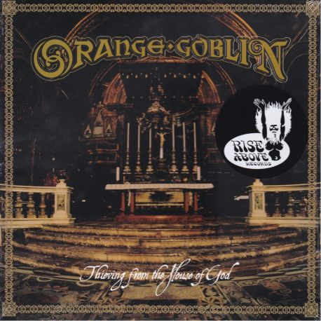 ORANGE GOBLIN - THIEVING FROM THE HOUSE OF GOD (1 LP)