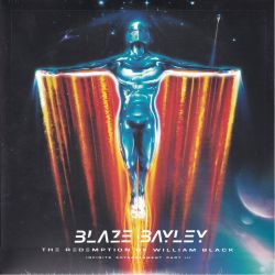 BAYLEY, BLAZE - THE REDEMPTION OF WILLIAM BLACK: INFINITE ENTANGLEMENT PART III (2 LP)
