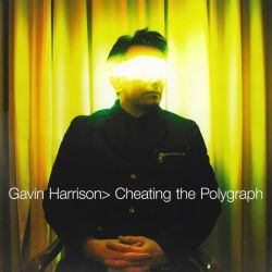HARRISON, GAVIN - CHEATING THE POLYGRAPH (1 LP)