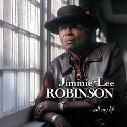 ROBINSON, JIMMIE LEE - ...ALL MY LIFE (1 SACD) - APO EDITION - WYDANIE AMERYKAŃSKIE