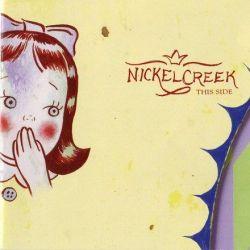 Nickel Creek - This Side (45rpm 180g Vinyl 2LP)