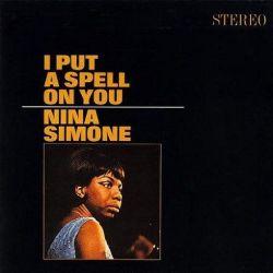 Nina Simone - I Put a Spell on You: 2020 (180g Vinyl LP)