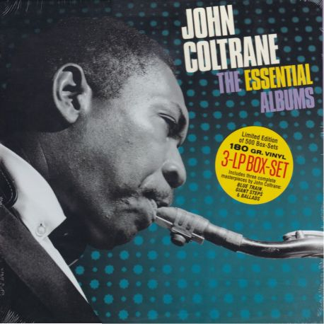 COLTRANE, JOHN - THE ESSENTIAL ALBUMS (3 LP) - 180 GRAM PRESSING