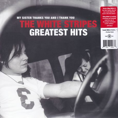 WHITE STRIPES, THE - MY SISTER THANKS YOU AND I THANK YOU THE WHITE STRIPES GREATEST HITS (2 LP) - WYDANIE USA