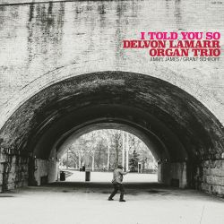 LAMARR, DELVON ORGAN TRIO - I TOLD YOU SO (1 LP) - OPAQUE PINK VINYL PRESSING