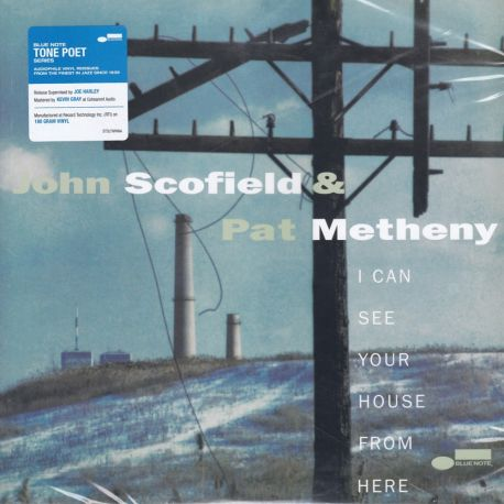 SCOFIELD, JOHN & PAT METHENY – I CAN SEE YOUR HOUSE FROM HERE (1 LP) - TONE POET - WYDANIE AMERYKAŃSKE