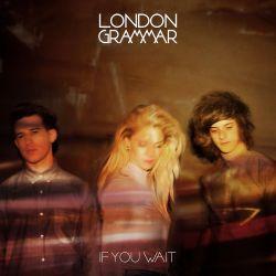 LONDON GRAMMAR - IF YOU WAIT (2 CD)