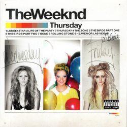 WEEKND, THE - THURSDAY (1 CD)