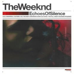 WEEKND, THE - ECHOES OF SILENCE (1 CD)