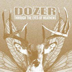 DOZER - THROUGH THE EYES OF HEATHENS (1 LP)