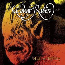 COUNT RAVEN - HIGH ON INFINITY (2 LP) - LIMITED RED / ORANGE VINYL EDITION