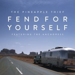 """PINEAPPLE THIEF THE - FEND FOR YOURSELF (7"""" SINGLE)"""