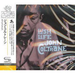 COLTRANE, JOHN - LUSH LIFE (1 SHM-CD) - MONO - WYDANIE JAPOŃSKIE