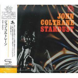 COLTRANE, JOHN - STARDUST (1 SHM-CD) - WYDANIE JAPOŃSKIE