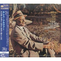 SILVER, HORACE QUINTET - SONGS FOR MY FATHER (1 UHQCD) - WYDANIE JAPOŃSKIE