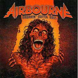AIRBOURNE - BREAKIN' OUTTA HELL (1 CD)