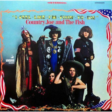 COUNTRY JOE AND THE FISH - I-FEEL-LIKE-I'M-FIXIN'-TO-DIE (1 LP) - 180 GRAM PRESSING - WYDANIE AMERYKAŃSKIE