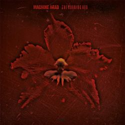 MACHINE HEAD - THE BURNING RED (1 LP) - MOV EDITION - 180 GRAM PRESSING
