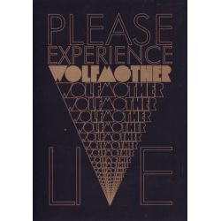 WOLFMOTHER - PLEASE EXPERIENCE WOLFMOTHER LIVE (1DVD)