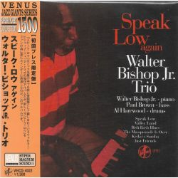 BISHOP, WALTER JR TRIO - SPEAK LOW AGAIN (1 CD) - WYDANIE JAPOŃSKIE