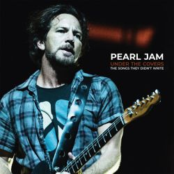 PEARL JAM - UNDER THE COVERS: THE SONGS THEY DIDN'T WRITE (2 LP)