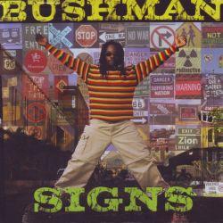 BUSHMAN - SIGNS (1 LP)