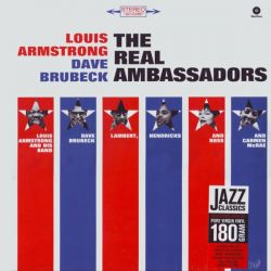 ARMSTRONG, LOUIS / BRUBECK, DAVE - THE REAL AMBASSADORS (1 LP) - WAX TIME EDITION - 180 GRAM PRESSING