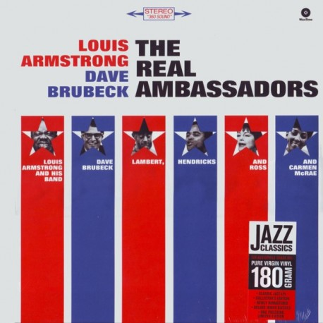 ARMSTRONG, LOUIS / BRUBECK, DAVE - THE REAL AMBASSADORS (1LP) - 180 GRAM PRESSING