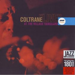 COLTRANE, JOHN - LIVE AT THE VILLAGE VANGUARD (1 LP) - JAZZ WAX EDITION - 180 GRAM PRESSING
