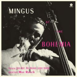 MINGUS, CHARLES - MINGUS AT THE BOHEMIA (1 LP) - 180 GRAM PRESSING