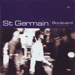 ST. GERMAIN - BOULEVARD: THE COMPLETE SERIES (2LP) - 180 GRAM PRESSING