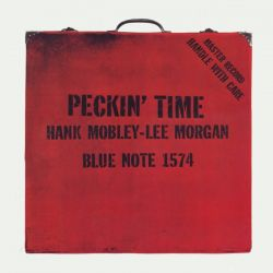 MOBLEY, HANK / MORGAN, LEE - PECKIN' TIME (1 LP)