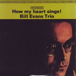 EVANS, BILL - HOW MY HEART SINGS (1 LP) - WYDANIE AMERYKAŃSKIE