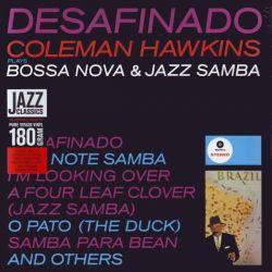 HAWKINS, COLEMAN - DESAFINADO: COLEMAN HAWKINS PLAYS BOSSA NOVA & JAZZ SAMBA (1 LP) - WAX TIME EDITION - 180 GRAM PRESSING