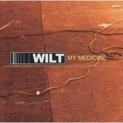 WILT - MY MEDICINE (1 CD)