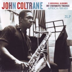 COLTRANE, JOHN - MY FAVORITE THINGS - AFRICA/BRASS (2LP)