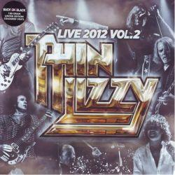 THIN LIZZY - LIVE 2012 VOL.2 (2LP) - 180 GRAM PRESSING