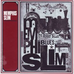 MEMPHIS SLIM - FIVE HUNDRED DOLLARS (1 LP)