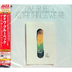 BRUBECK, DAVE - ALL THE THINGS WE ARE - WYDANIE JAPOŃSKIE