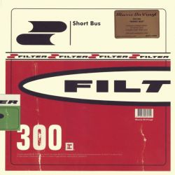 FILTER - SHORT BUS (1LP) - MOV EDITION - LIMTED 180 GRAM GREEN VINYL PRESSING