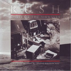 RUSH - SPIRIT OF THE AIRWAVES - LIVE 1980 MISSOURI RADIO BROADCAST (2LP) -