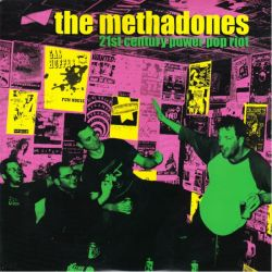 METHADONES, THE - 21ST CENTURY POWER POP RIOT (1LP) - GREEN VINYL