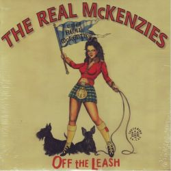 REAL MCKENZIES, THE - OFF THE LEASH (1 LP)