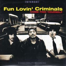 FUN LOVIN\' CRIMINALS - COME FIND YOURSELF (1LP) - MOV EDITION - 180 GRAM PRESSING