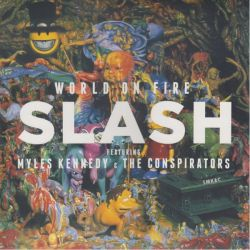 SLASH FEATURING KENNEDY, MILES & CONSPIRATORS, THE - WORLD ON FIRE (2LP+MP3 DOWNLOAD) - RED VINYL EDITION