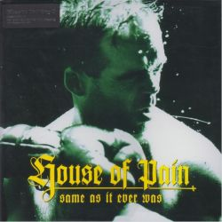 HOUSE OF PAIN - SAME AS IT EVER WAS (1LP) - MOV EDITION - 180 GRAM PRESSING
