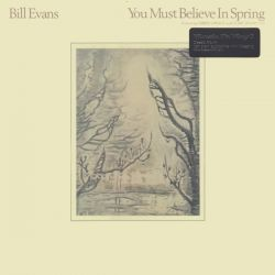 EVANS, BILL - YOU MUST BELIEVE IN SPRING (1LP) - MOV EDITION - 180 GRAM PRESSING