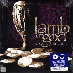 LAMB OF GOD - SACRAMENT (1 LP + MP3 DOWNLOAD) - WYDANIE AMERYKAŃSKIE