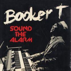 JONES, BOOKER T - SOUND THE ALARM (1 LP)